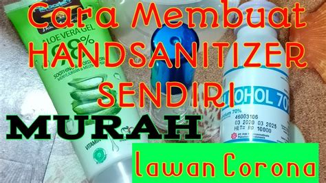 membuat hand sanitizer sendirialoe vera gelalkohol  youtube