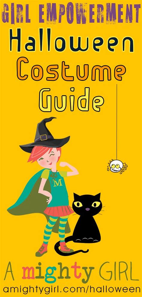 girl empowerment themes a mighty girl s girl empowerment halloween guide