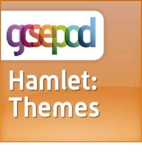 hamlet themes list william shakespeare hamlet hamlet themes nicola