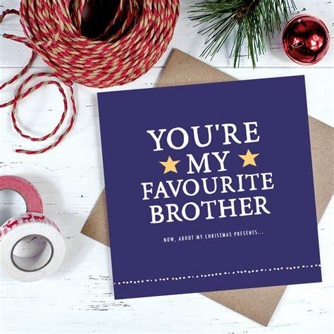 youre  favourite brother christmas card  zoe brennan notonthehighstreetcom