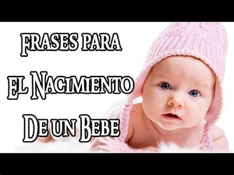 mensajes para un nino frases para el nacimiento de un bebe youtube