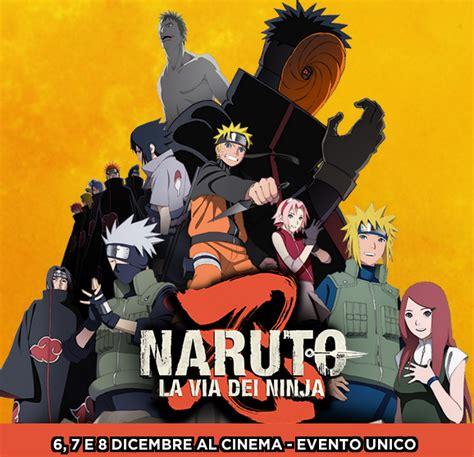 film naruto la via dei ninja naruto la via dei ninja in dvd narutogt it