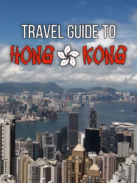 travel guide to hong kong 183 kenton de jong travel