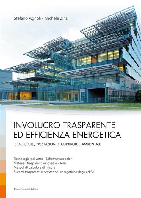 trasmittanza vetro involucro trasparente efficienza energetica risparmio