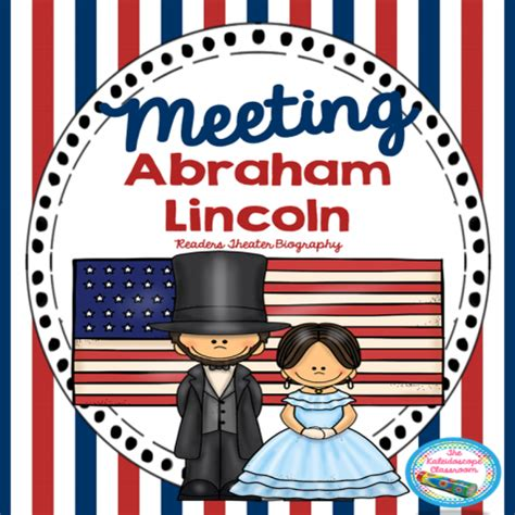 abraham lincoln presidents day abraham lincoln presidents day readers theater biography