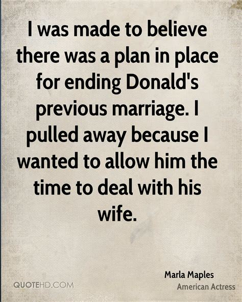 A Place Ending Marla Maples Marriage Quotes Quotehd