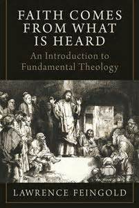fundamental theology sacra doctrina books faith comes from what is heard an introduction to