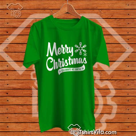 Kaos Merry 08 Natal merry celebrate his birth tshirt tshirt unisex