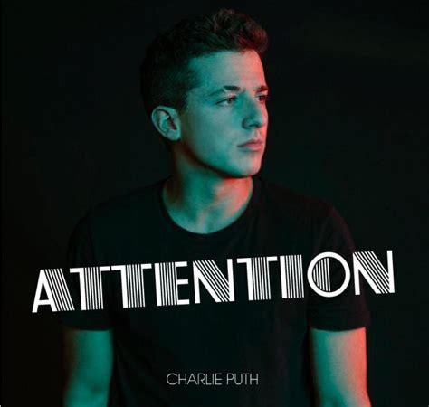 charlie puth attention album charlie puth attention video 2017 imdbpro
