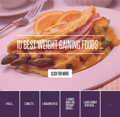 10 Best Weight Gaining Foods by Omelette 10 Best Weight Gaining Foods Diet