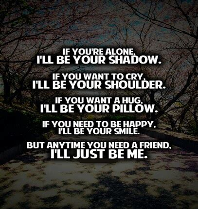 i ll be you and you be me a vintage ode to friendship and i ll always be there for you quotes