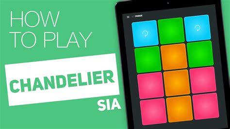 How To Play Chandelier How To Play Chandelier Sia Pads Fringe Kit