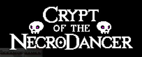 Crypt Of The Necrodancer Free Download Ocean Of Games | crypt of the necrodancer free download ocean of games