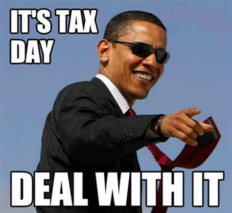 Tax Meme - tax day 2015 all the memes you need to see