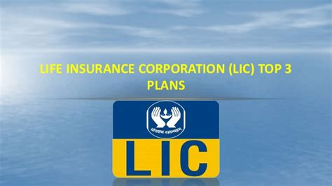 insurance corporation lic top 3 plans