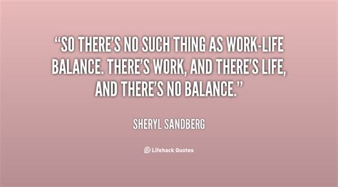 Quotes About Work Balance by Quotes About Work Balance Quotesgram