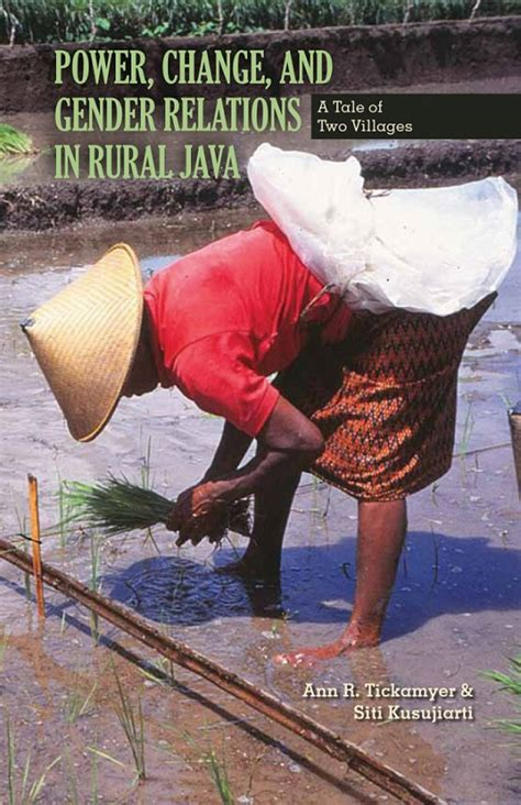 Religion Politics And Gender In Indonesia Disputing The Muslim review power change and gender relations in rural java