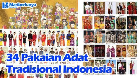 pakaian adat tradisional indonesia blog mariberkarya