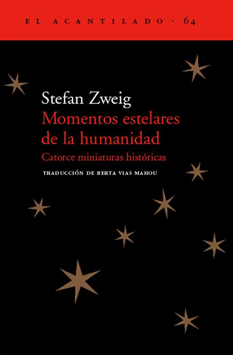 momentos estelares de la humanidad catorce miniaturas historicas stefan zweig comprar el libro