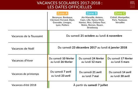 Zone Des Vacances Scolaires 2017 Infographie Les Dates Officielles Des Vacances Scolaires