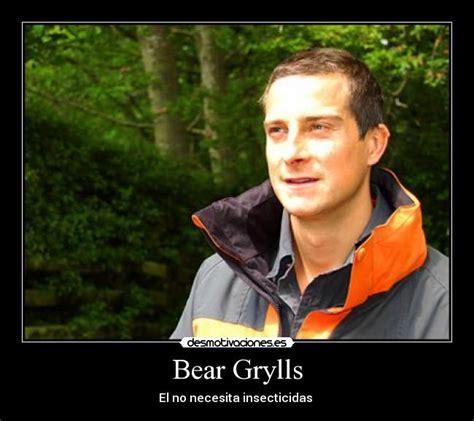 Bear Gryls Meme - bear grylls desmotivaciones
