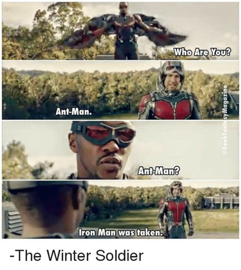 Winter Soldier Meme - who are youb ant man ant man r iron man was taken the