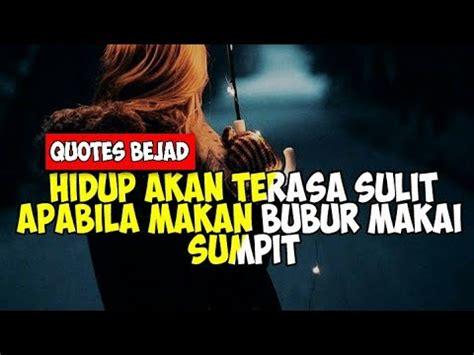 quotes editor indonesia terbaru kata kata mutiara