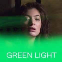 green light lorde lyrics w translate bbcsongs