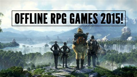 best android rpg offline best offline rpg 2015 android iphone