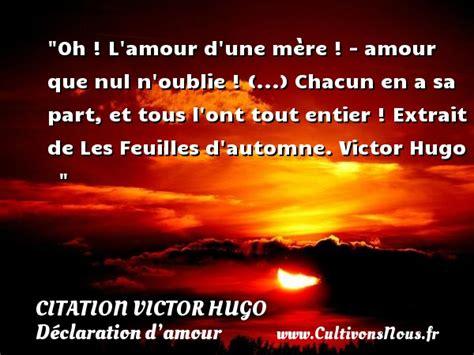 Amour Oh citation victor hugo les citations de victor hugo