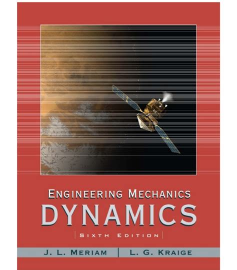 Engineering Mechanics Dynamics engineering mechanics dynamics 6th edition