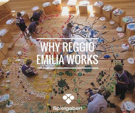 reggio emilia why reggio emilia education works reggio reggio emilia