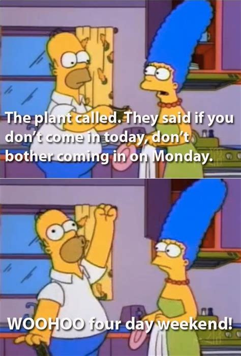 4 Day Weekend Meme - the most awesome simpsons moments four day weekend memes