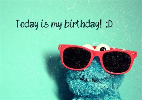 Birthday Quotes For My Today Is My Birthday Quotes Quotesgram