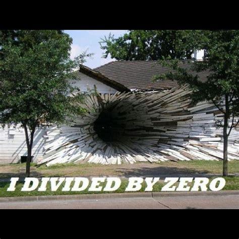 Divide By Zero Meme - mathpics mathjoke mathmeme pic joke math meme haha funny humor pun lol dividebyzero blackhole