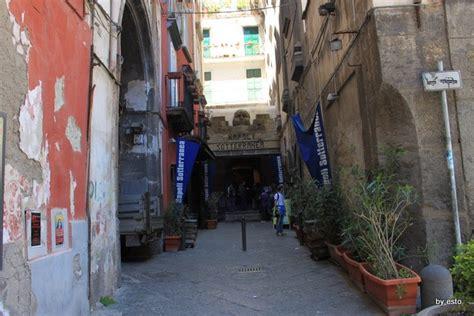 ingresso napoli sotterranea napoli via tribunali a i decumani ora c 232 ernesto iorio
