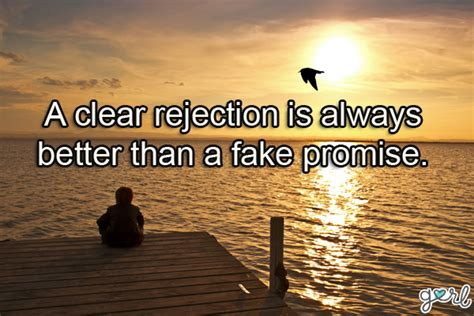 If You Expect To Get Rejected Is It More Likely To Happen by 10 Quotes To Help You Deal With Rejection Gurl