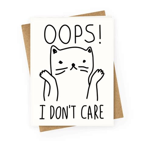 Ido Not Care i don t care cat greeting cards human