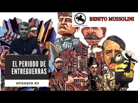 Benito Mussolini y el fascismo italiano - YouTube
