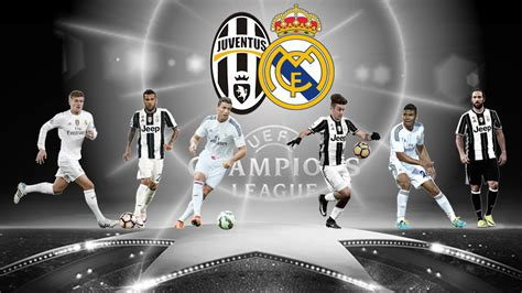 imagenes del real madrid vs juventus juventus v real madrid where will the game be won and
