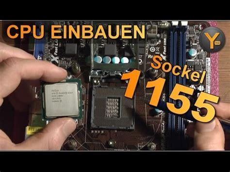 cpu sockel 1155 intel prozessor einbauen montieren installieren how