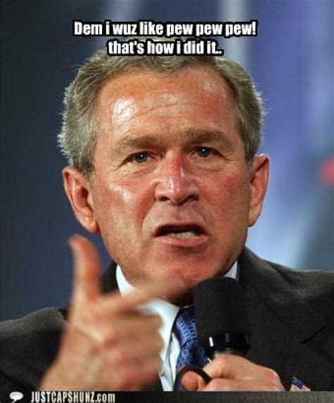 George Bush Memes - image 516372 george w bush know your meme