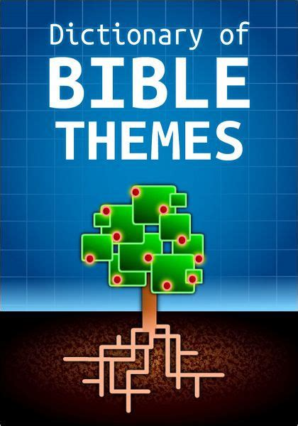 bible themes by book dictionary of bible themes by martin h manser nook book