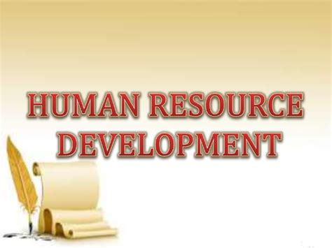 Human Resource Development Notes For Mba Ppt by Human Resource Development