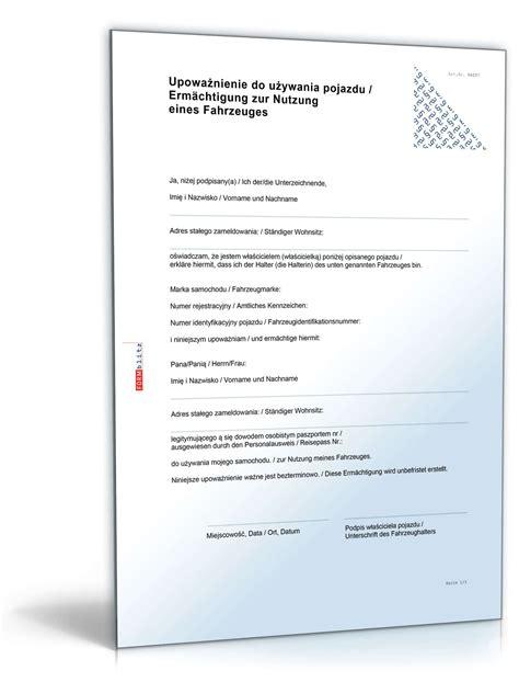 Kaufvertrag Auto Halter by Erm 228 Chtigung Fahrzeugnutzung Polen Muster Zum Download