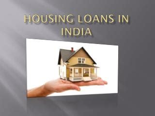 nri house loan in india ppt the dos and don ts for housing loans in india prepayment powerpoint