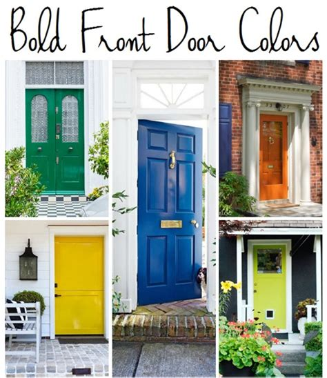 5 Bold Colors For The Front Door Emily A Clark Bold Front Door Colors