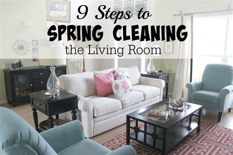 9 Steps To Spring Cleaning The Living Room Saving Cent By Cent | 9 steps to spring cleaning the living room saving cent