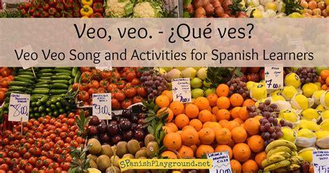 veo veo veo veo song and activities spanish playground