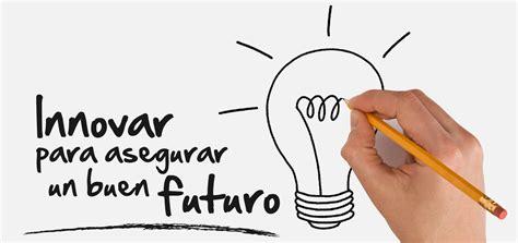 imagenes innovacion educativa recopilatorio de fant 225 sticas gu 237 as de innovaci 243 n educativa